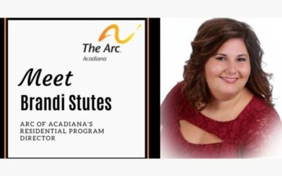 Meet Arc of Acadiana's Residential Program Director, Brandi Stutes