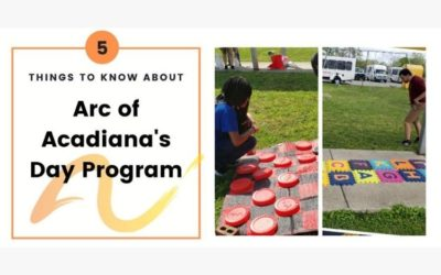 5 Things to Know about Arc of Acadiana's Day Programs