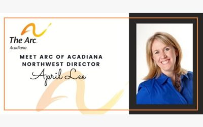 Meet Arc of Acadiana Northwest Director, April Lee