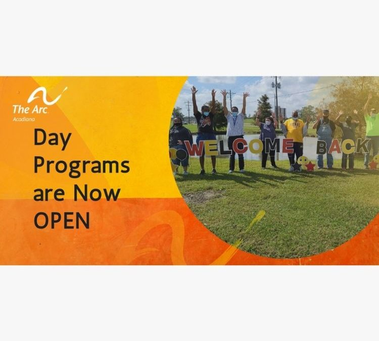 Arc of Acadiana's Day Programs are Open!